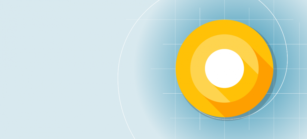 Android O Developer Preview, Android